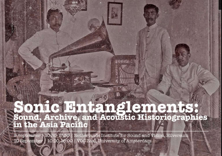 Sonic Entanglements: Sound, Archive, and Acoustic Historiographies in the Asia Pacific