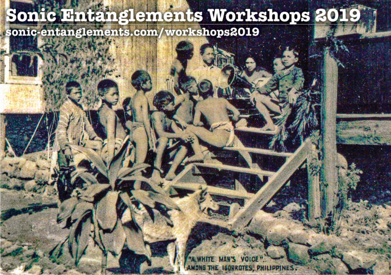 Sonic Entanglements Workshop and Archival Visits 2019